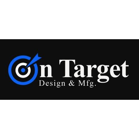 On Target Design and Mfg