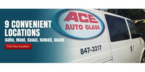 Ace Auto Glass Pearl City Aiea Hi