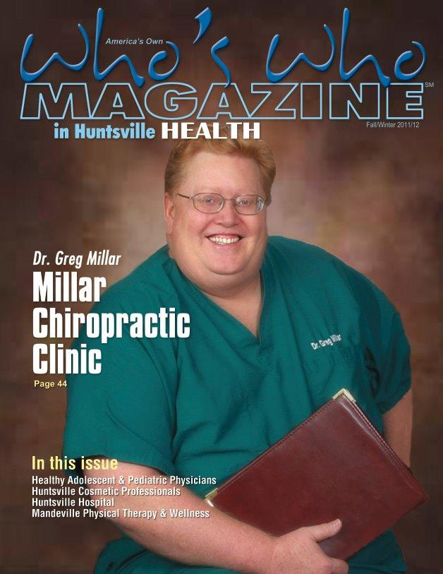 Dr. Greg Millar DC CCEP Founder and CEO  Millar Chiropractic - Huntsville AL (Jones Valley) Millar Chiropractic Clinics