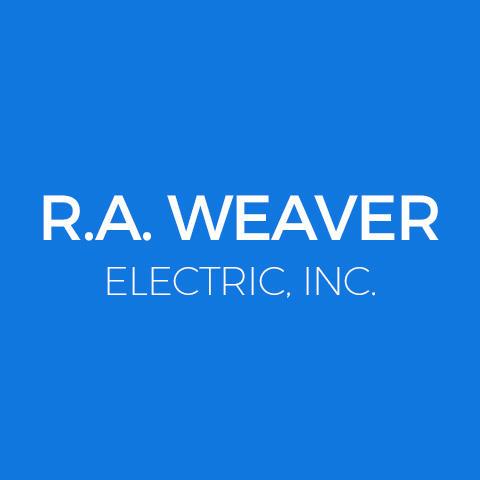R.A. Weaver Electric, Inc.