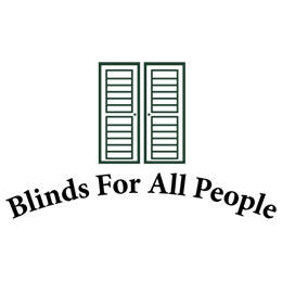 Blinds For All People