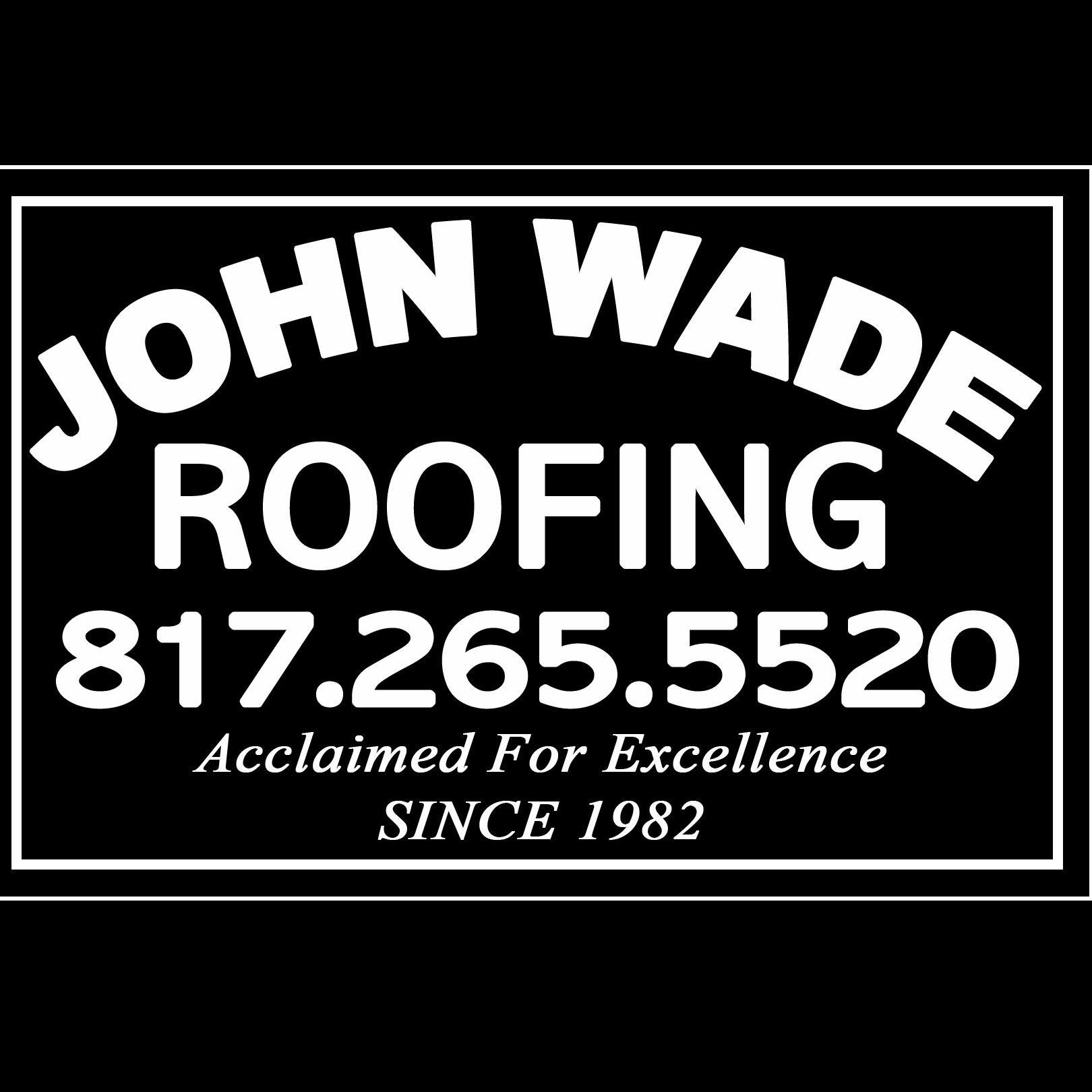 JOHN WADE ROOFING
