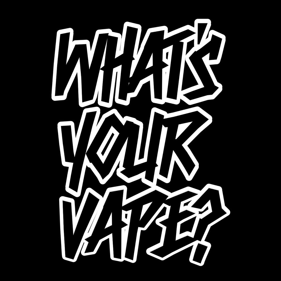 What's Your Vape