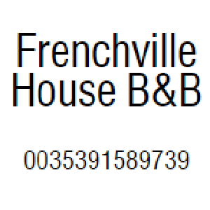 Frenchville House Bed and Breakfast