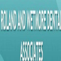 Roland & Wetmore Dental Associates