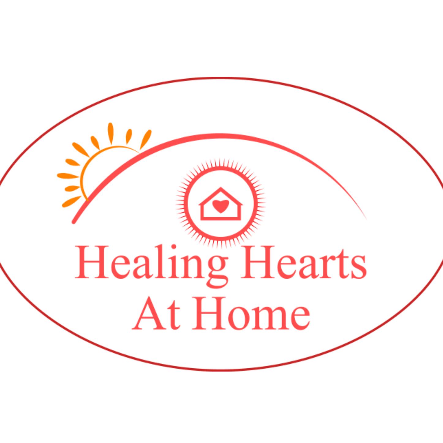 Healing Hearts At Home