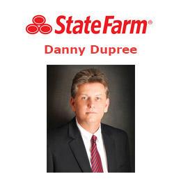 Danny Dupree - State Farm Insurance Agent