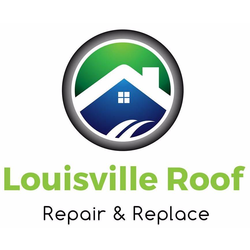 Louisville Roof Repair And Replace, LLC