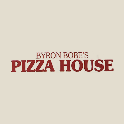 Byron Bobe's Pizza House