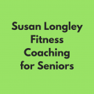 Finish With A Flourish dba Susan Longley Fitness Coaching for Seniors