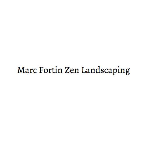 Marc Fortin Zen Landscaping