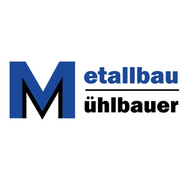 MM Metallbau-Schlosserei Mühlbauer GmbH