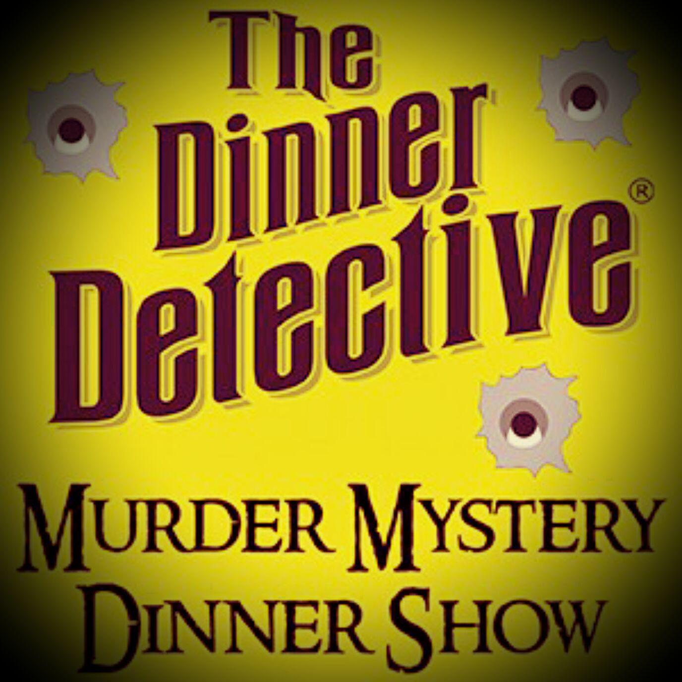 Best Murder Mystery Dinner Free: The Dinner Detective Interactive Murder Mystery Show