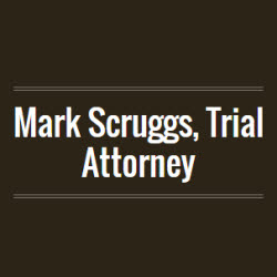 Mark Scruggs, Trial Attorney