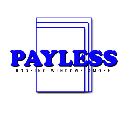 Payless Roofing Windows & More