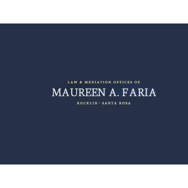 Law And Mediation Offices of Maureen A. Faria - Rocklin, CA 95765 - (916)305-9865 | ShowMeLocal.com
