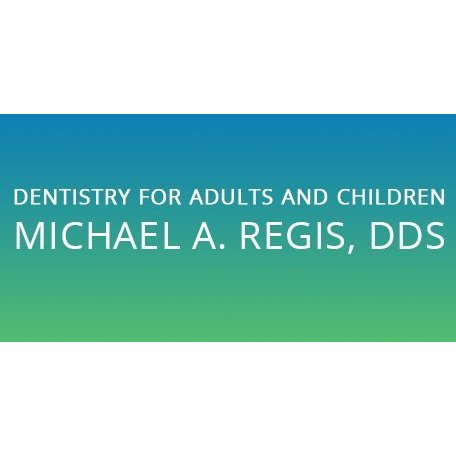 Dentistry for Adults and Children: Michael Regis, DDS