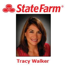 Tracy Walker- State Farm Insurance Agent