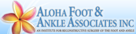 Aloha Foot & Ankle Associates, Inc.