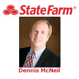 Dennis McNeil - State Farm Insurance Agent