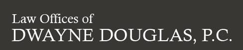 Law Offices of Dwayne Douglas, P.C.