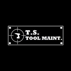 T.S. Tool Maintenance