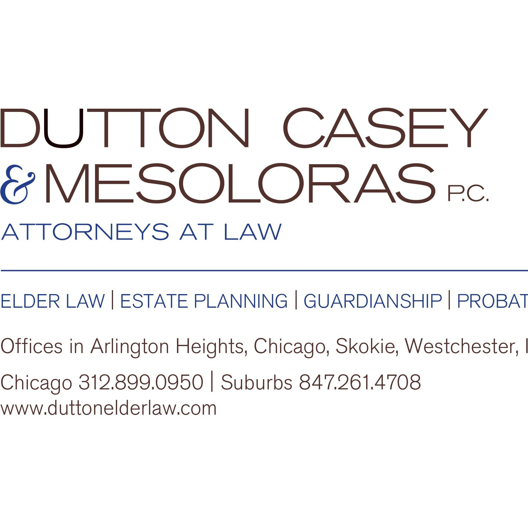 Dutton Casey & Mesoloras, Attorneys (Elder Law I Estate Planning I Guardianship I Probate)