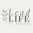 Lead Life by Design