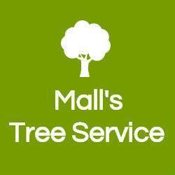 Mall's Tree Service