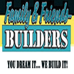 Family & Friends Builders, LLC
