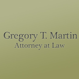 Gregory T. Martin Attorney at Law