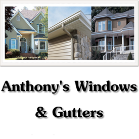 Anthony's Windows & Gutters