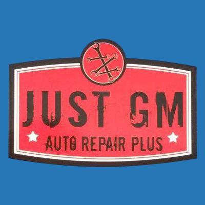 Just Gm Auto & Truck Repair Plus