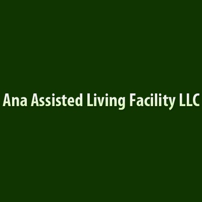 Ana Assisted Living Facility LLC