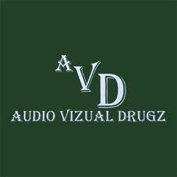 Audio Vizual Drugz