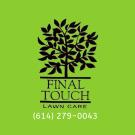 Final Touch Lawn Care & Landscape