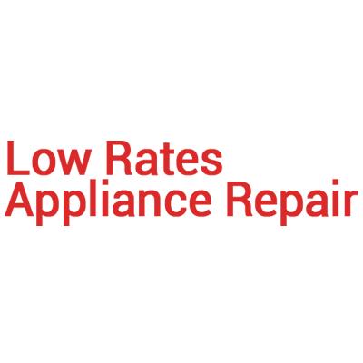 Low Rates Appliance Repair, Inc.