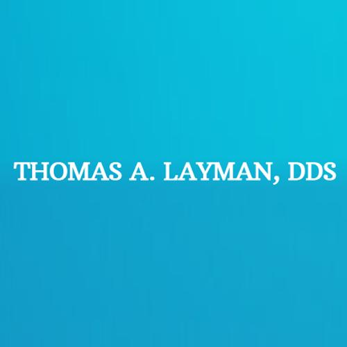 Thomas A Layman, DDS