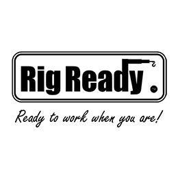 Rig Ready