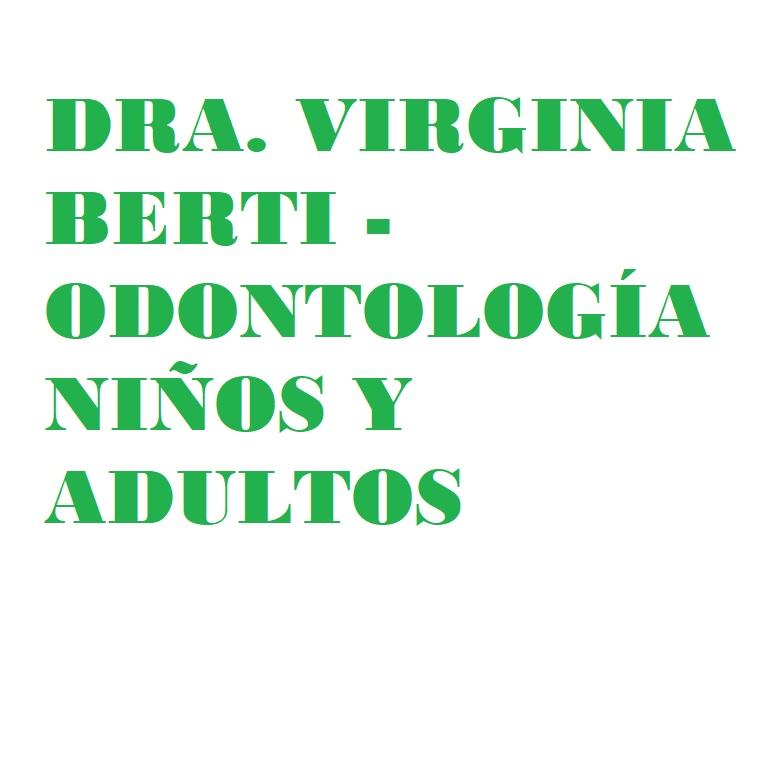Dra. Virginia Berti - Odontología Niños y Adultos