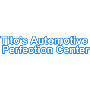 Tito's Autmotive Perfection Center