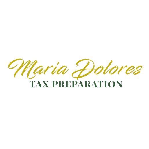 Maria Dolores Tax Preparation