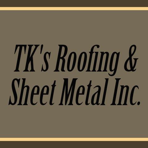 TK's Roofing & Sheet Metal
