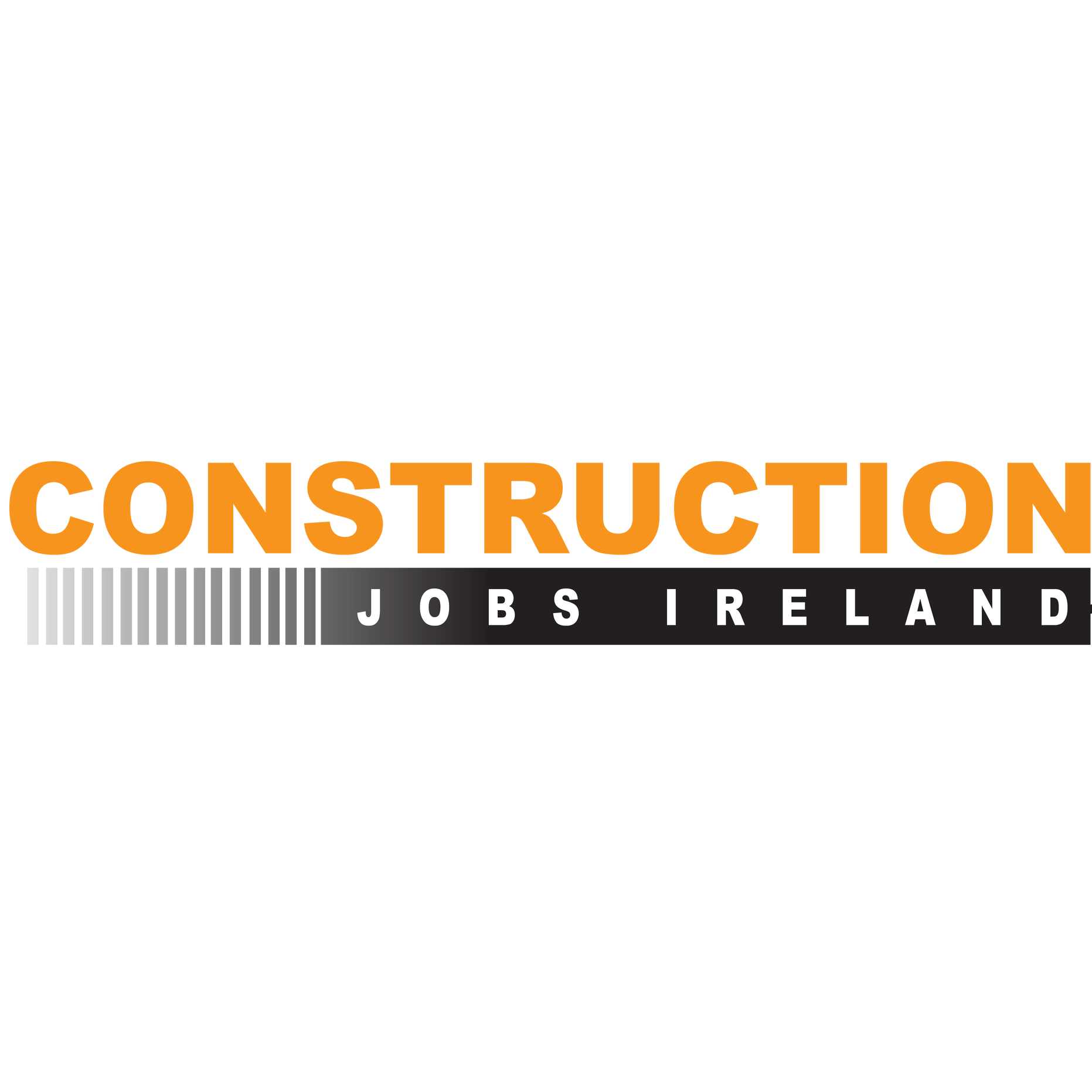 Ireland Construction Jobs - Dublin | Northern Ireland  | Cork | Galway | Donegal