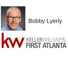 Bobby Lyerly -Keller Williams First Atlanta