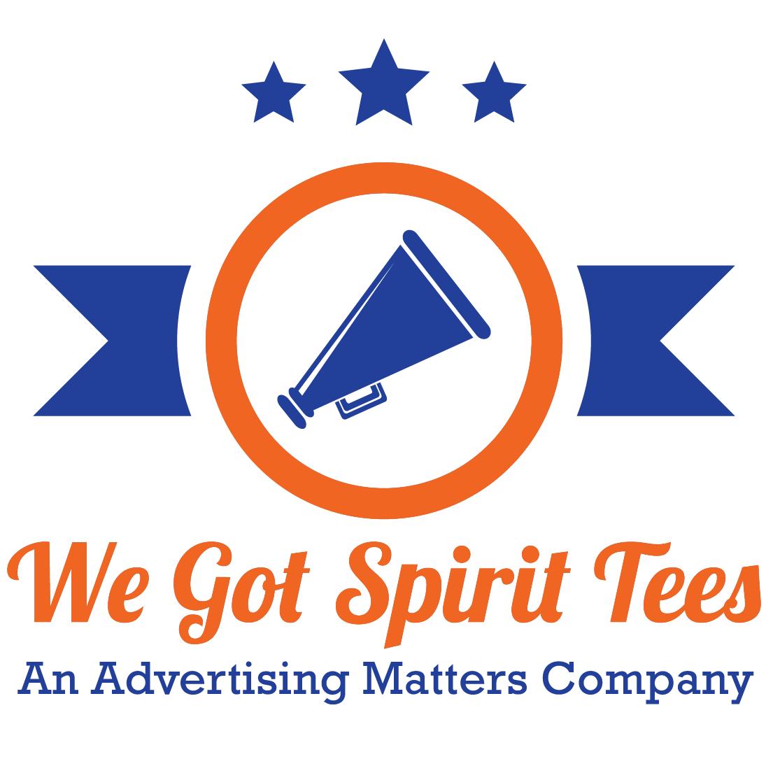 We Got Spirit Tees an Advertising Matters Company
