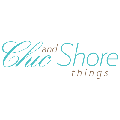 Chic and Shore Things
