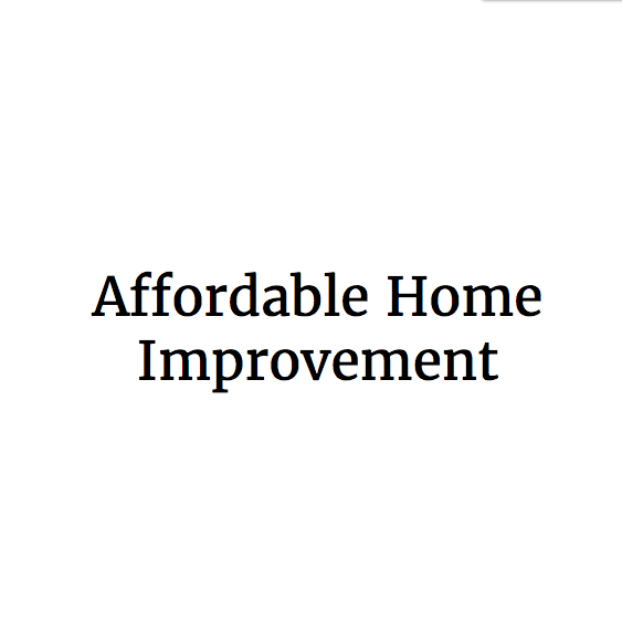 Affordable Home Improvement