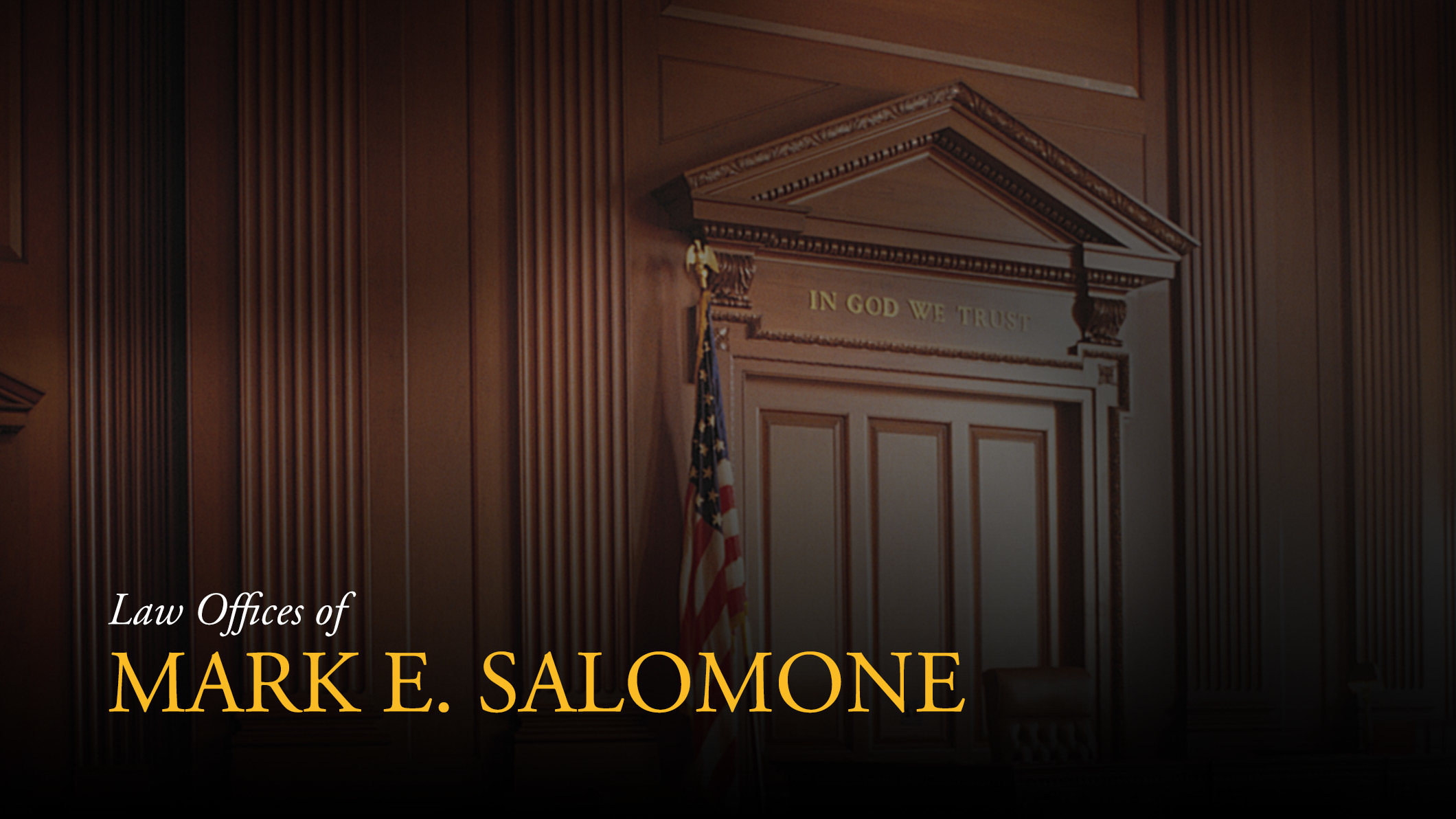 Law Offices of Mark E. Salomone - ad image