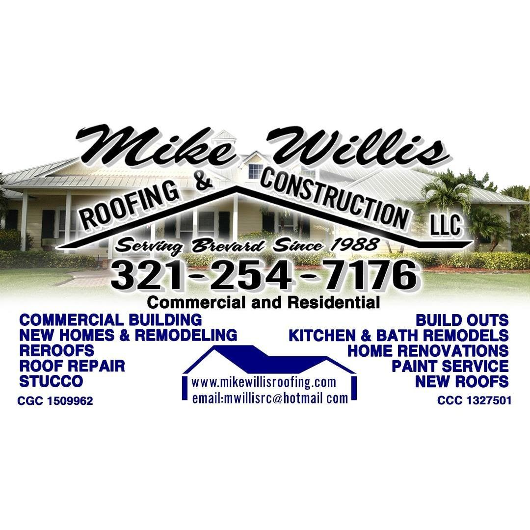 Mike Willis Roofing and Construction, LLC